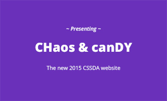 Chaos & Candy ~ The New 2015 CSSDA Site